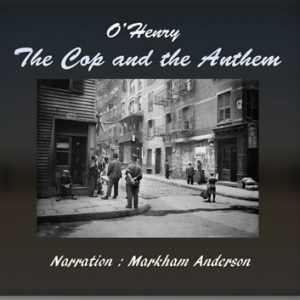 audio book The Cop and the Anthem