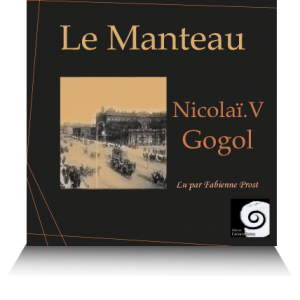 audio mp3 Le Manteau de Gogol