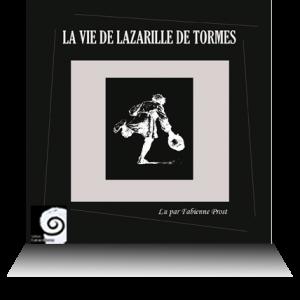 comédie livre audio La vie de Lazarille de Tormes