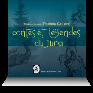 livre audio contes et légendes du jura