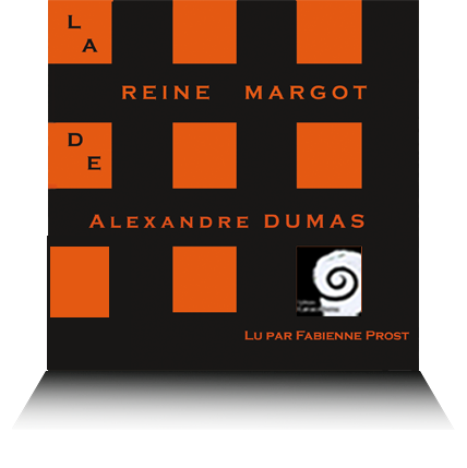 livre audio La Reine Margot