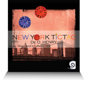livre audio nouvelle New york Tic tac