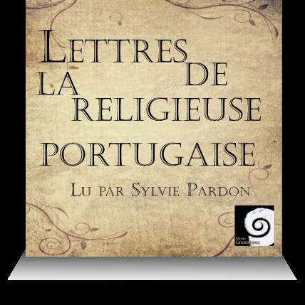livre audio roman Lettres de la religieuse portugaise