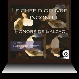 roman audio Le chef d'œuvre inconnu